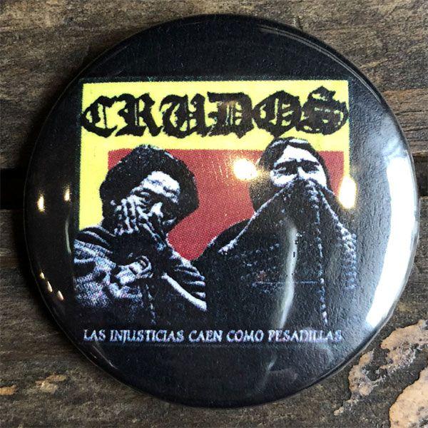 LOS CRUDOS バッジ Los Crudos Las Injusticias Caen Como Pesadillas
