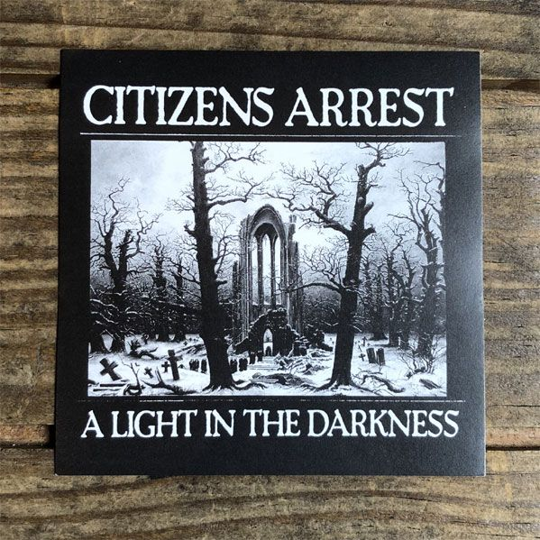 CITIZENS ARREST ステッカー A LIGHT IN THE DARKNESS