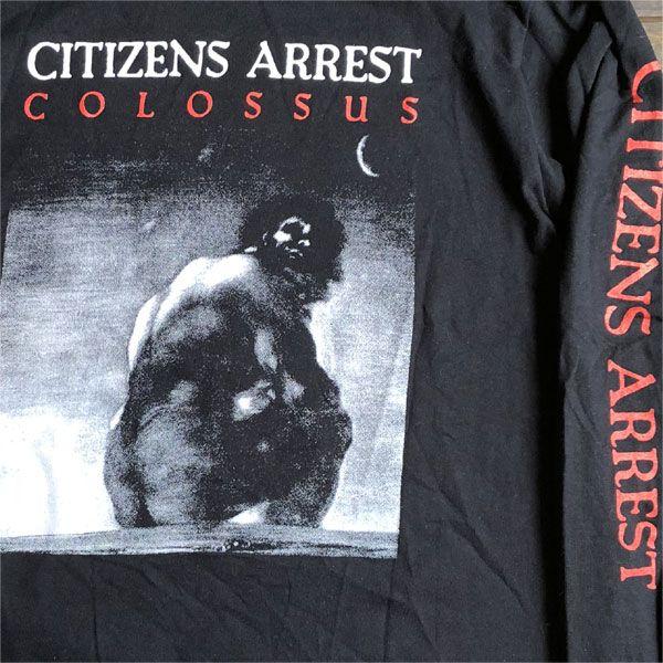 CITIZENS ARREST ロンT colossus2 オフィシャル!
