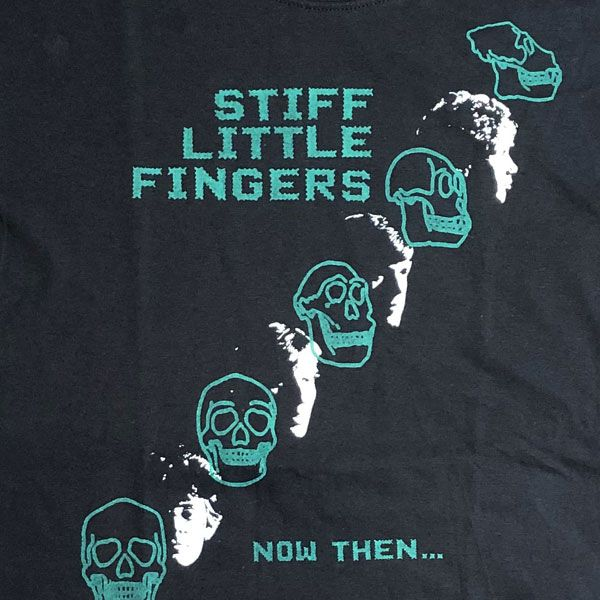 STIFF LITTLE FINGERS Tシャツ NOW THEN...