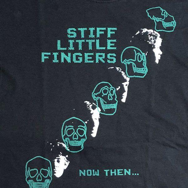 STIFF LITTLE FINGERS Tシャツ NOW THEN...