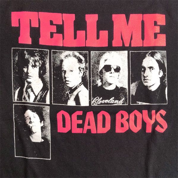 THE DEAD BOYS Tシャツ TELL ME