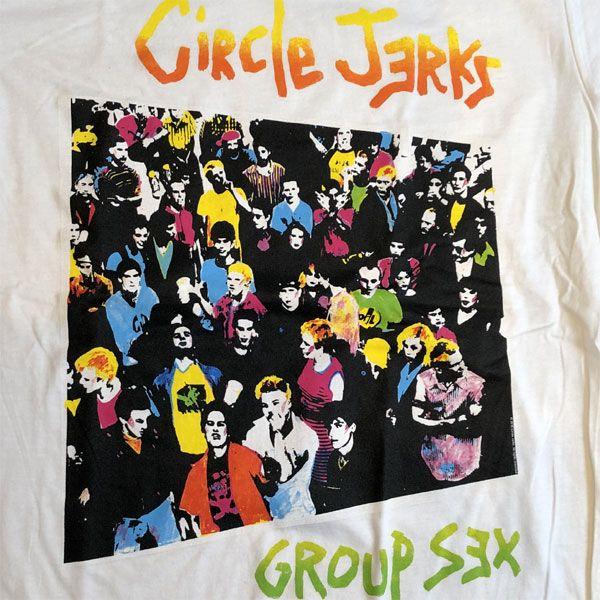 CIRCLE JERKS Tシャツ GROUP SEX オフィシャル!