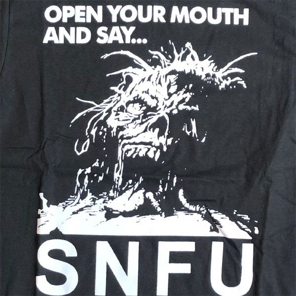 S.N.F.U Tシャツ OPEN YOUR MOUTH AND SAY... オフィシャル