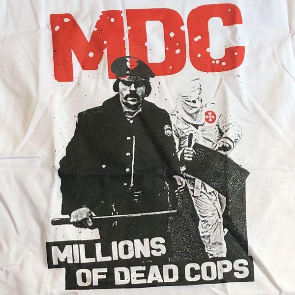 MDC Tシャツ MILLIONS OF DEAD COPS3