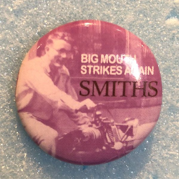 THE SMITHS レア小バッジ Bigmouth Strikes Again