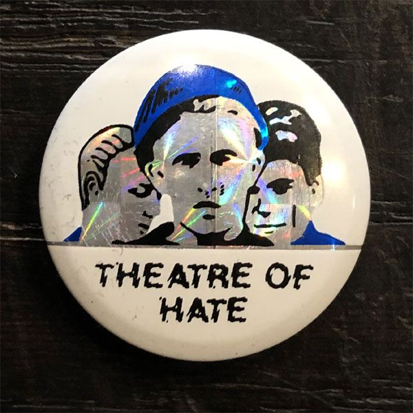 THEATRE of HATE レア小バッジ 2