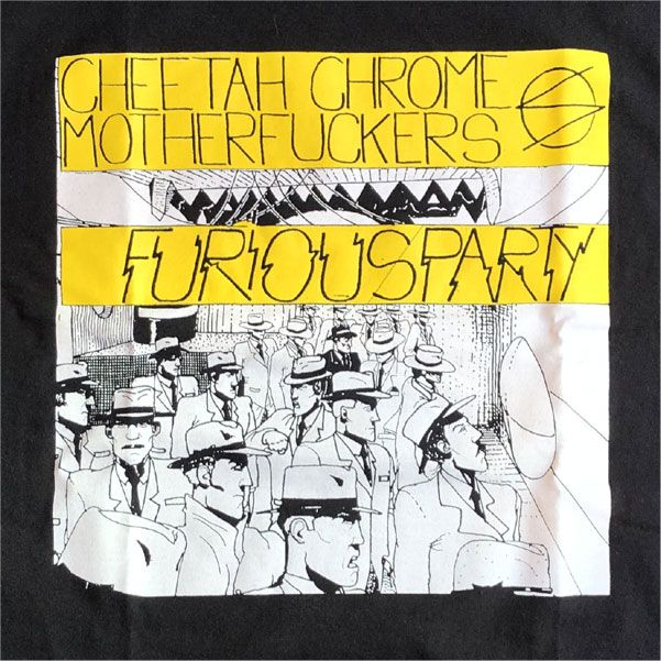 Cheetah Chrome Motherfuckers Tシャツ Furious Party