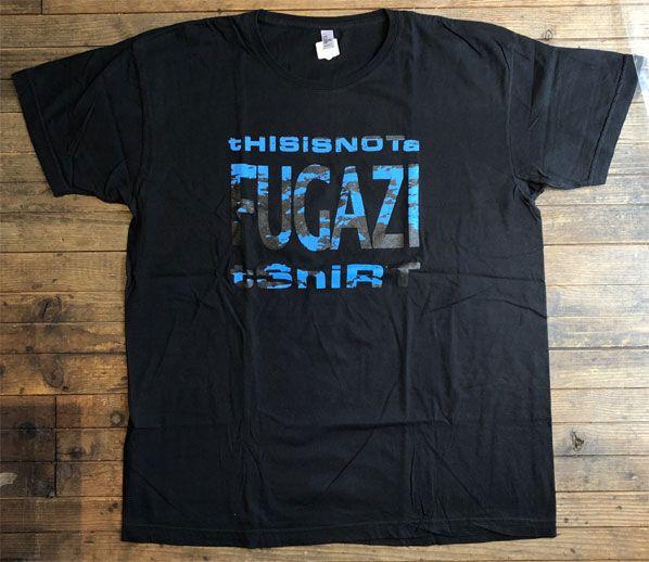 FUGAZI Tシャツ THIS IS NOT A FUGAZI TSHIRT BLACK