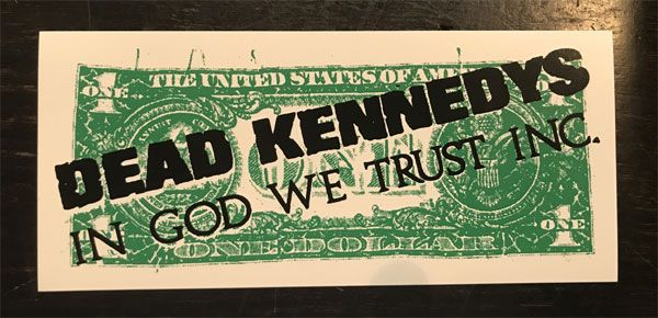 DEAD KENNEDYS ステッカー IN GOD WE TRUST INC.