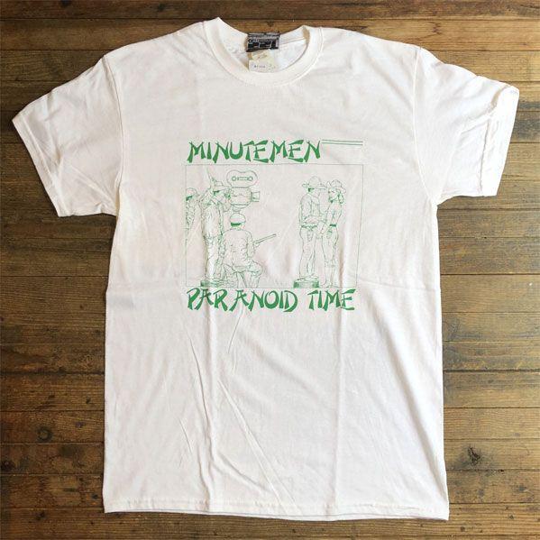 MINUTEMEN Tシャツ PARANOID TIME