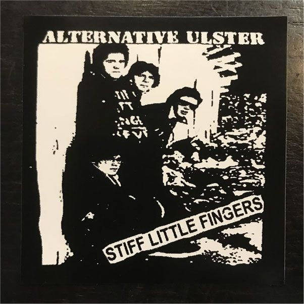 STIFF LITTLE FINGERS ステッカー ALTERNATIVE ULSTER