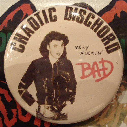 CHAOTIC DISCHORD バッジ VERY FUCKIN' BAD