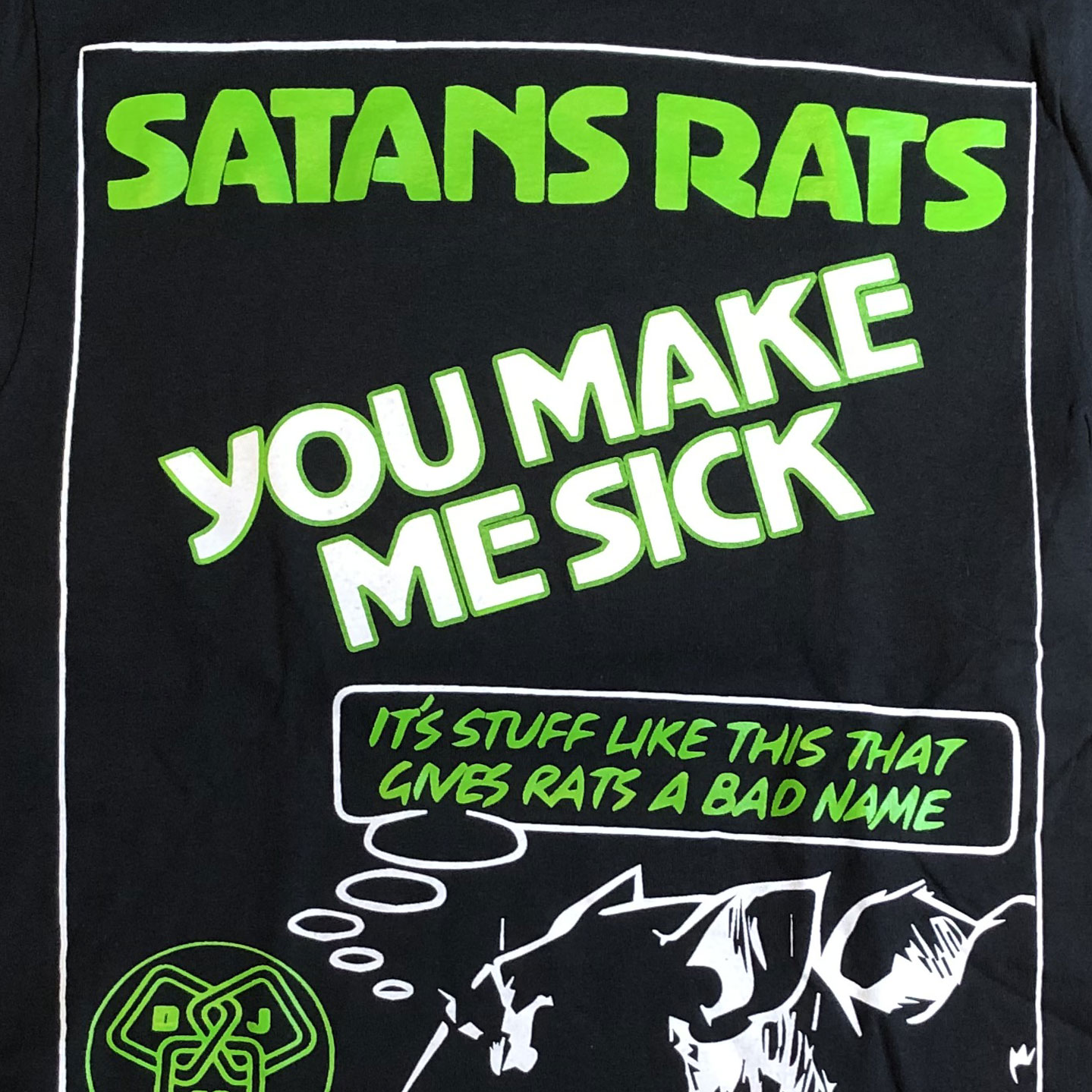 SATANS RATS Tシャツ YOU MAKE ME SICK