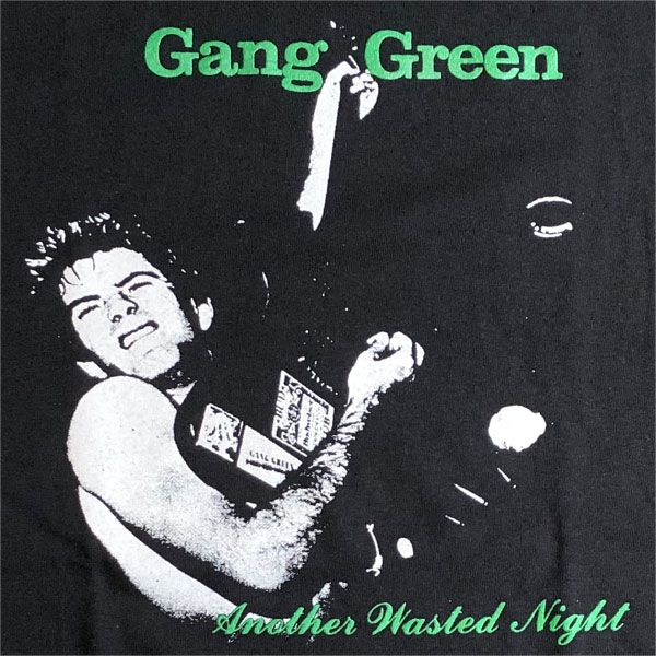 GANG GREEN Tシャツ ANOTHER WASTED NIGHT