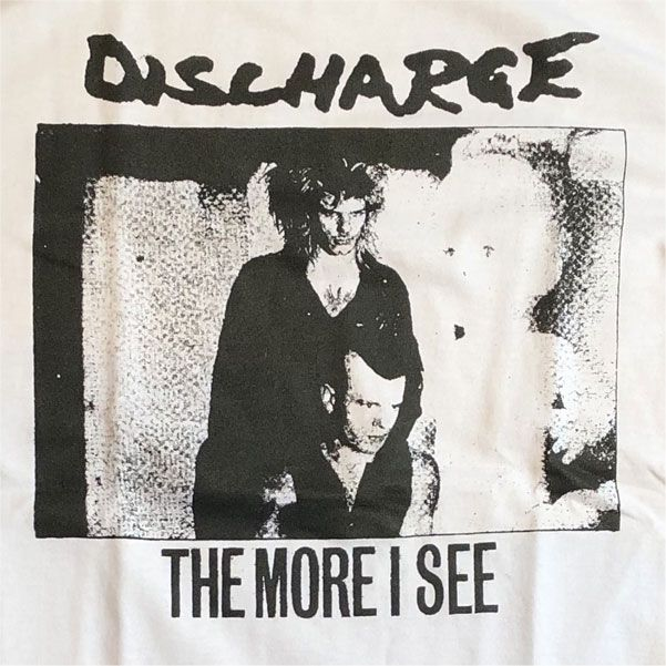 DISCHARGE Tシャツ MORE I SEE