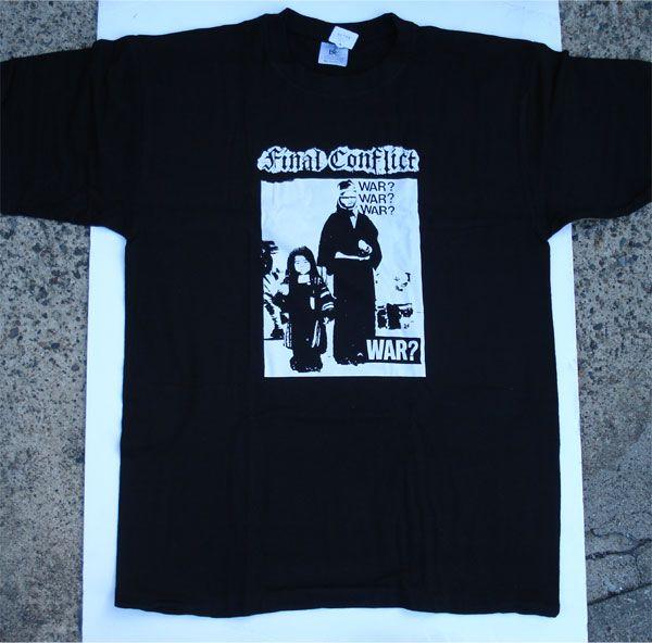 FINAL CONFLICT Tシャツ WAR? BLACK