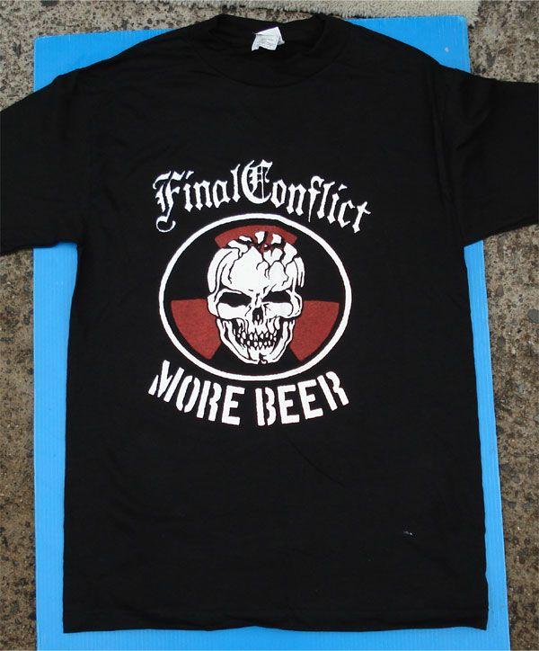 FINAL CONFLICT Tシャツ MORE BEER