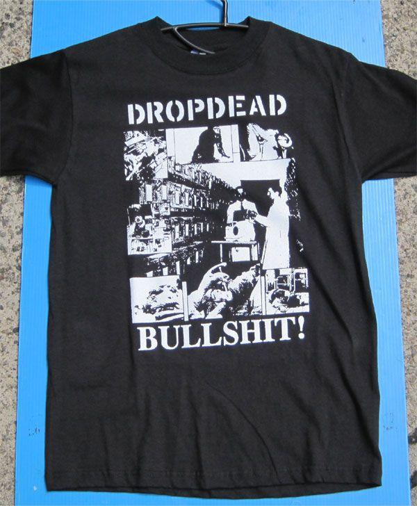 DROPDEAD Tシャツ BULLSHIT