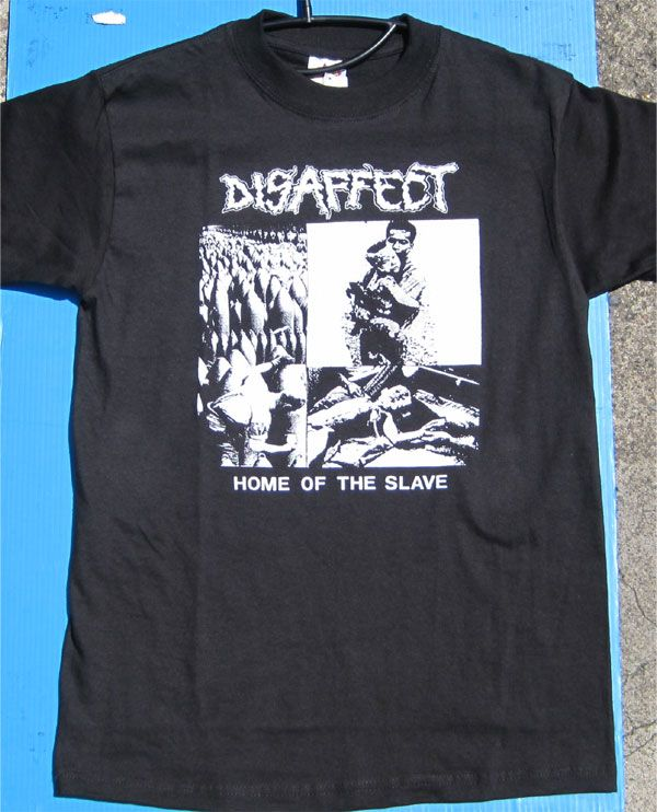 DISAFFECT Tシャツ HOME OF THE SLAVE