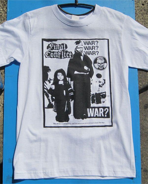 FINAL CONFLICT Tシャツ WAR?WAR
